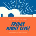 Friday Night Live!